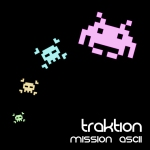 Traktion - The Near Distant Future - Mission ASCII