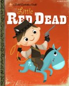 Joebot - Joey Spiotto - My Little Golden Books - Videogames - Little Red Dead