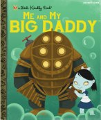 Joebot - Joey Spiotto - My Little Golden Books - Videogames - Me and My Big Daddy